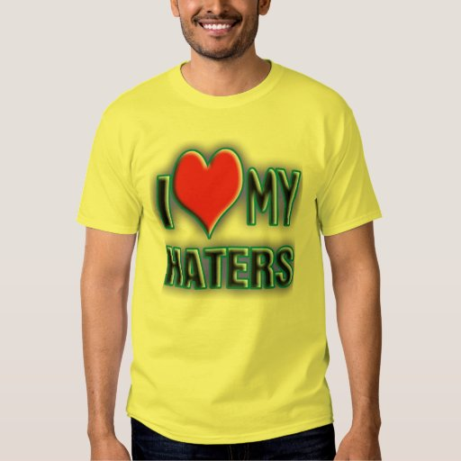 Amo a mis HATERS. Camisas