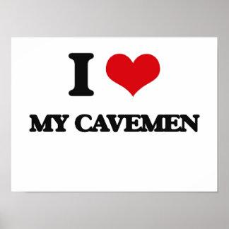 Amo a mis hombres de las cavernas póster