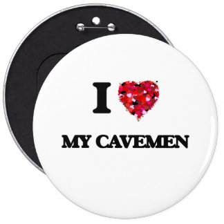 Amo a mis hombres de las cavernas pin redondo 15 cm