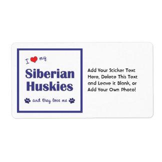Amo a mis huskyes siberianos (los perros etiquetas de envío