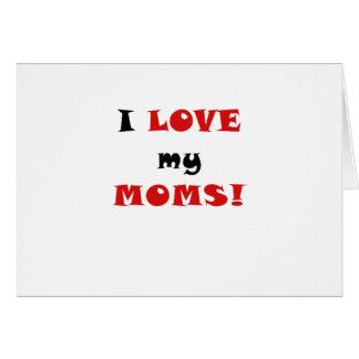Amo a mis mamáes tarjeta de felicitación