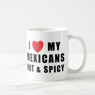 Amo a mis mexicanos calientes y picantes taza de café