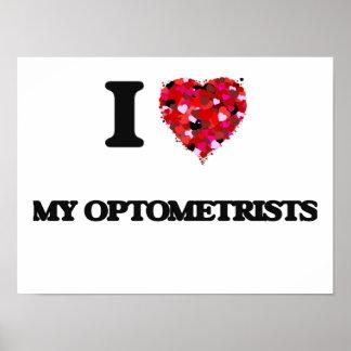 Amo a mis optometristas póster
