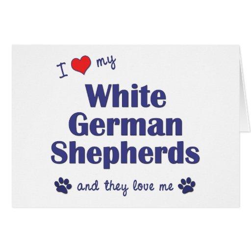 Amo a mis pastores alemanes blancos (los perros mú felicitación