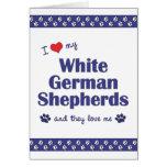 Amo a mis pastores alemanes blancos (los perros mú felicitaciones