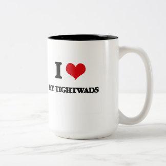 Amo a mis Tightwads Taza Dos Tonos