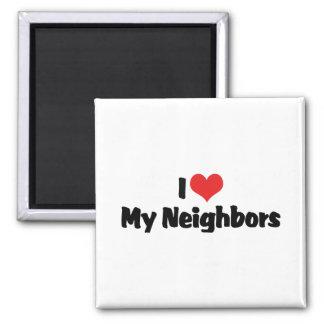 Amo a mis vecinos imán cuadrado