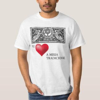 Amo a missa tradicional t-shirt