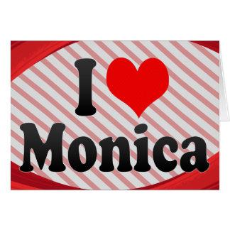 Amo a Mónica Felicitaciones