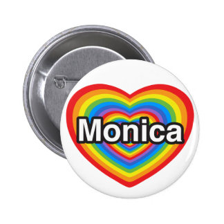 Amo a Mónica. Te amo Mónica. Corazón Pin Redondo De 2 Pulgadas