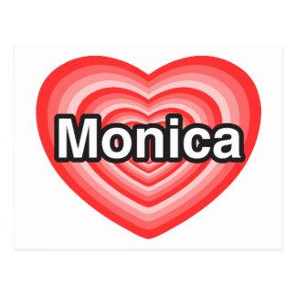 Amo a Mónica. Te amo Mónica. Corazón Postales