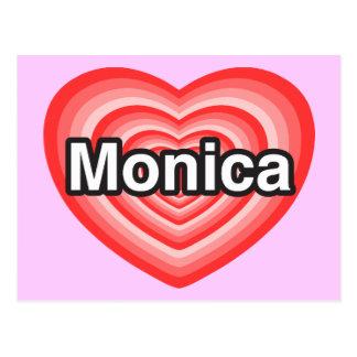 Amo a Mónica. Te amo Mónica. Corazón Tarjeta Postal