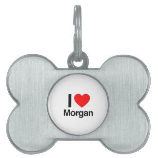 amo a Morgan Placas De Nombre De Mascota