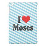 Amo a Moses