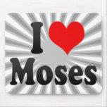 Amo a Moses Alfombrilla De Ratón