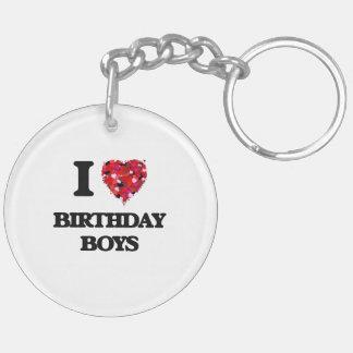 Amo a muchachos del cumpleaños llavero redondo acrílico a doble cara