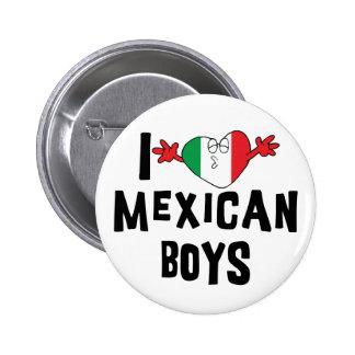 Amo a muchachos mexicanos pin redondo de 2 pulgadas