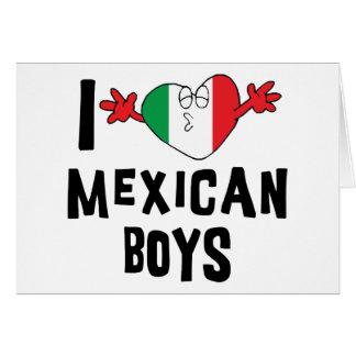 Amo a muchachos mexicanos tarjeta de felicitación