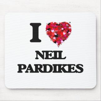 Amo a Neil Pardikes Alfombrillas De Raton