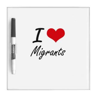 Amo a nómadas tablero blanco