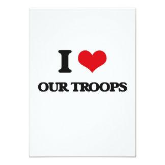"""Amo a nuestras tropas invitación 5"""" x 7"""""""