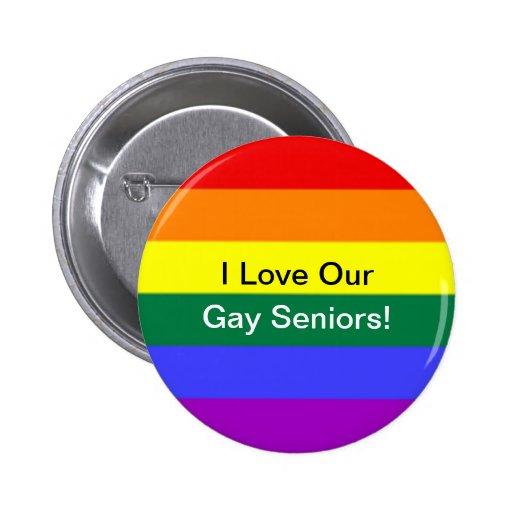 """¡""""Amo a nuestros mayores gay! """" Pin Redondo 5 Cm"""