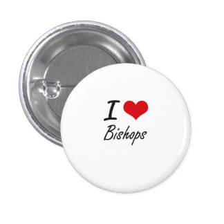 Amo a obispos pin redondo de 1 pulgada