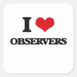 Amo a observadores calcomania cuadrada personalizada