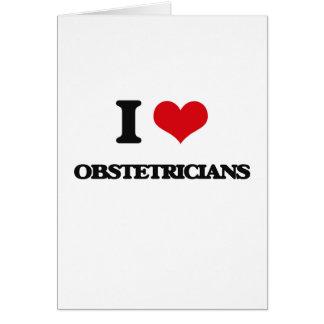 Amo a obstétricos tarjeta de felicitación