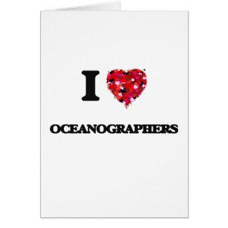 Amo a oceanógrafos tarjeta de felicitación