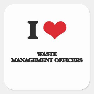 Amo a oficiales de la gestión de desechos pegatina cuadrada