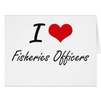 Amo a oficiales de las industrias pesqueras tarjeta de felicitación grande