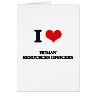 Amo a oficiales de los recursos humanos felicitación
