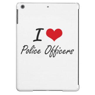 Amo a oficiales de policía funda para iPad air