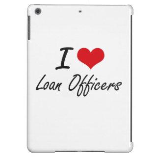 Amo a oficiales de préstamo funda para iPad air