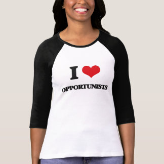 Amo a oportunistas camisetas