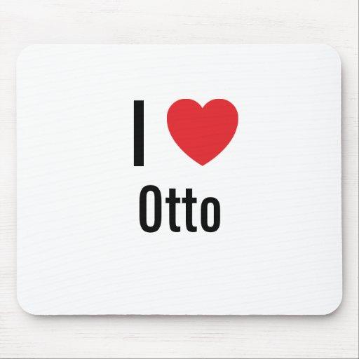 Amo a Otto Tapetes De Ratón