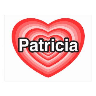 Amo a Patricia. Te amo Patricia. Corazón Tarjetas Postales