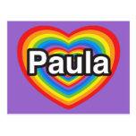 Amo a Paula. Te amo Paula. Corazón Tarjeta Postal