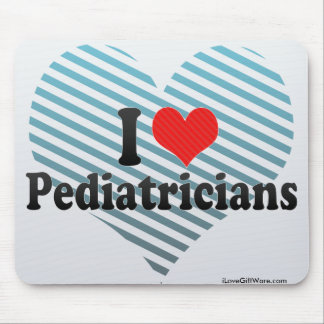Amo a pediatras tapetes de ratón