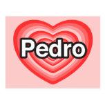 Amo a Pedro. Te amo Pedro. Corazón Postales