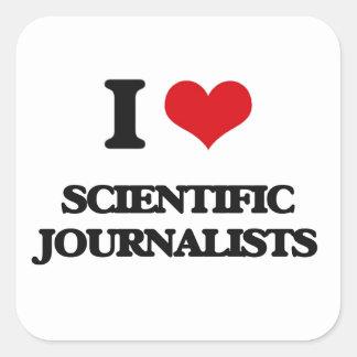 Amo a periodistas científicos pegatinas cuadradas