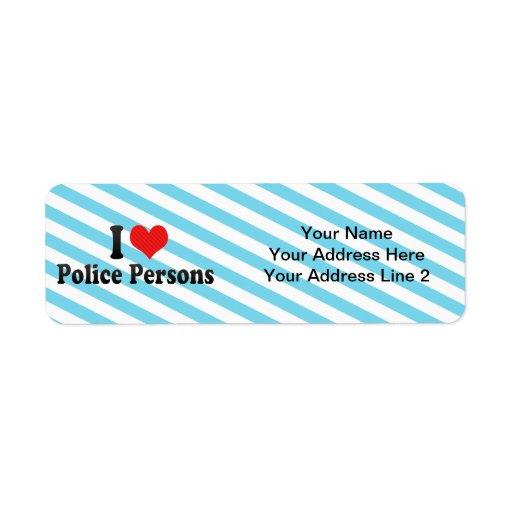 Amo a personas de la policía etiquetas de remite
