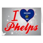 Amo a Phelps, Wisconsin Tarjeta