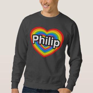 Amo a Philip. Te amo Philip. Corazón Sudadera