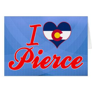Amo a Pierce, Colorado Tarjeton