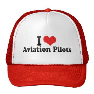 Amo a pilotos de la aviación gorra