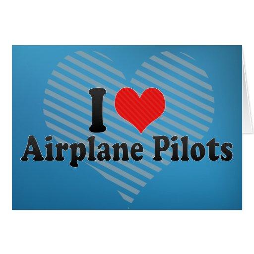 Amo a pilotos del aeroplano tarjeta de felicitación