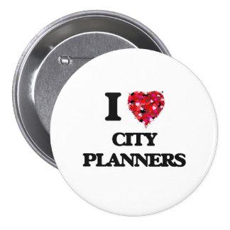 Amo a planificadores de la ciudad pin redondo de 3 pulgadas