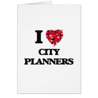 Amo a planificadores de la ciudad tarjeta de felicitación